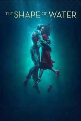 The Shape Of Water - Movie Poster